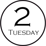 2 TUESDAY